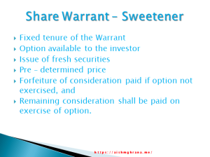 Share Warrant – Sweetener